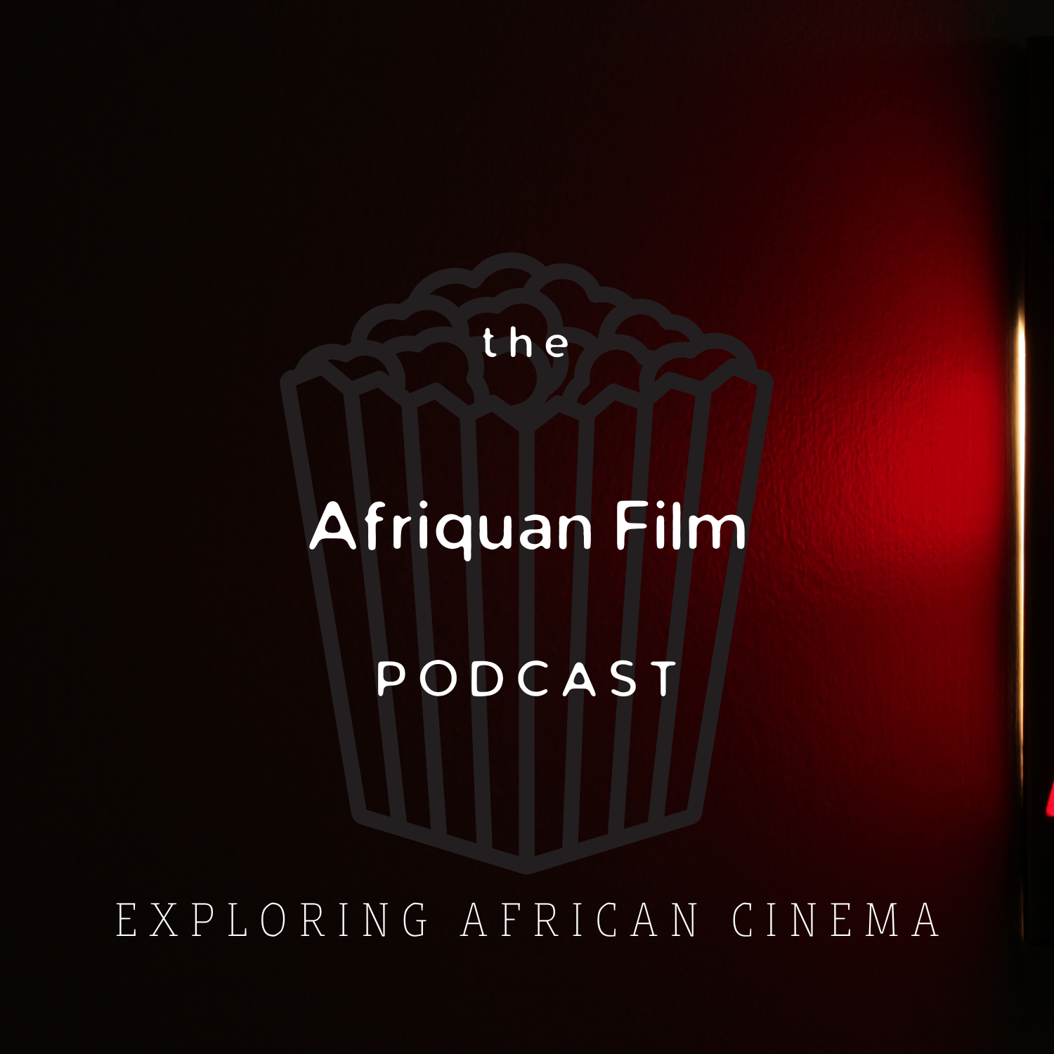 Afriquan Film Podcast S1 – Introduction