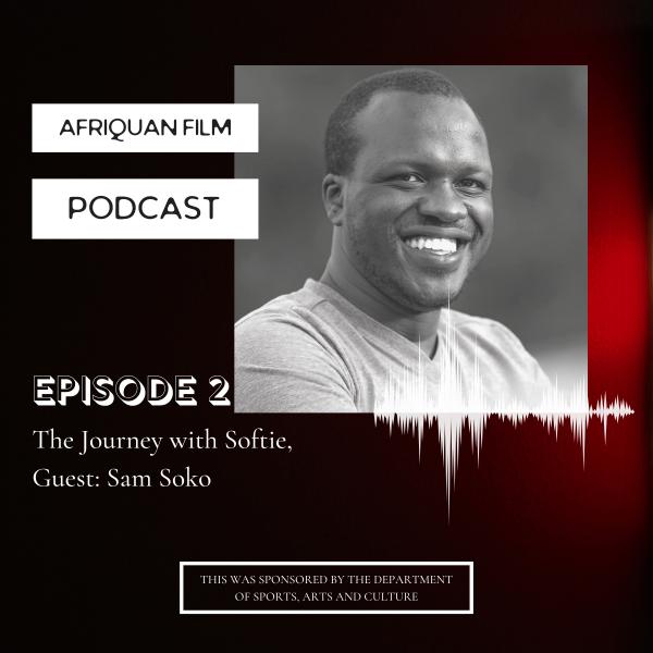 Afriquan Film Podcast S1E2 – Sam Soko