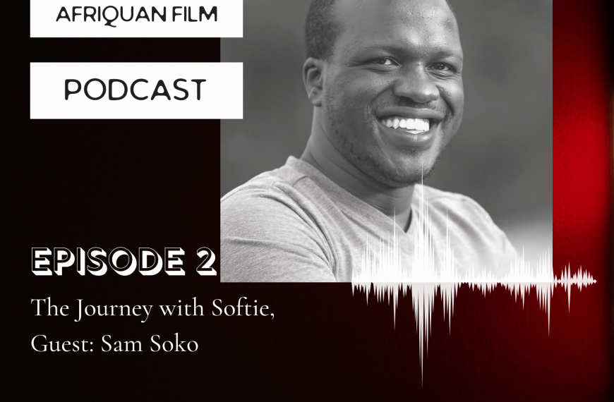 Afriquan Film Podcast S1E2 – Sam Soko