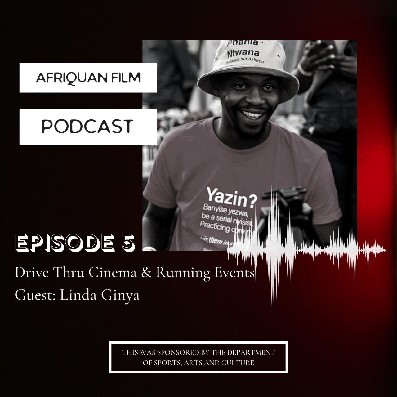 Afriquan Film Podcast S1E5 – Linda Ginya