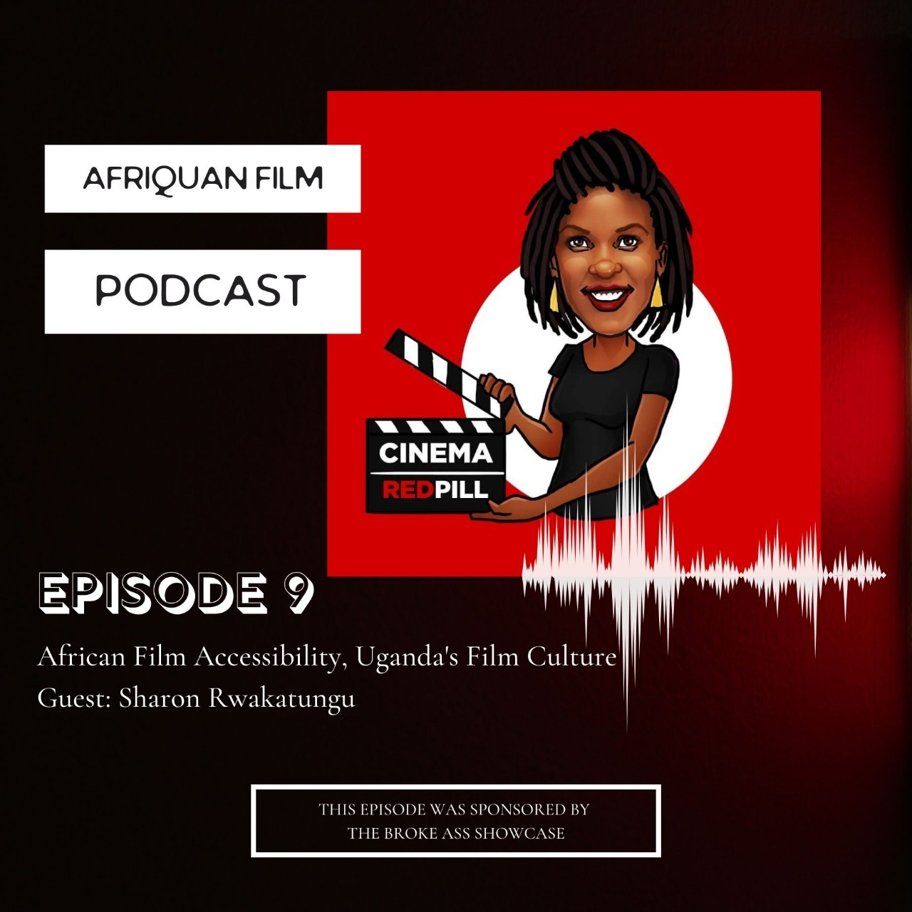 Afriquan Film Podcast S1E9 – Sharon Rwakatungu