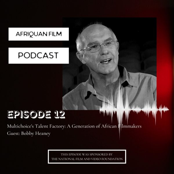 Afriquan Film Podcast S1E12 – Bobby Heaney